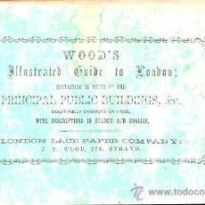 Libros antiguos: LIBRO DE 1860?,GUÍA DE LONDRES,UNA MARAVILLA,GRABADOS,MUY COTIZADA,MUY RARA,GRAN PIEZA!!!!. Lote 27805861