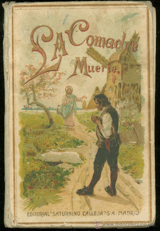 LA COMADRE MUERTE. EDITORIAL SATURNINO CALLEJA. MADRID. 19 X 13 CM. (Libros Antiguos, Raros y Curiosos - Literatura Infantil y Juvenil - Otros)