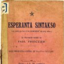 Libros antiguos: ESPERANTA SINTAKSO - ESPERANTO (1902). Lote 27880867