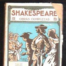 Libros antiguos: OBRAS COMPLETAS DE SHAKESPEARE. TOMO VII - IMPRENTA DE PROMETEO VALENCIA. VER DESCRIPCION. Lote 27886345