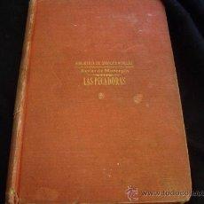 Old books - LAS PECADORAS-XAVIER DE MONTEPIN - 27899591