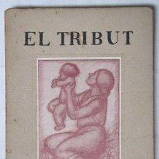 Libros antiguos: EL TRIBUT - JOAN SALLARÉS. Lote 27907659