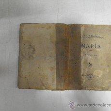 Libros antiguos: MARÍA. CÉSAR B. FIGUEROLA LIB. Y TIP. VDA. DE CALÓN E HIJO, 1899 RM34941. Lote 27941908