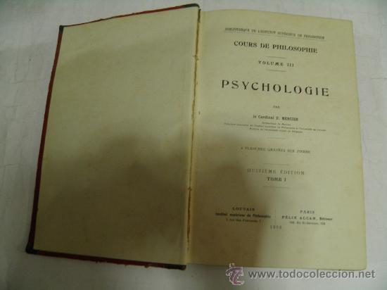 Libros antiguos: Cours de Philosophie. Volume III. Psychologie. D. MERCIER 1908 RM35385 - Foto 3 - 27935258
