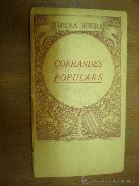 RIBERA I ROVIRA CORRANDES POPULARS (Libros Antiguos, Raros y Curiosos - Historia - Otros)