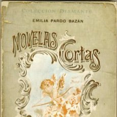Libros antiguos: NOVELAS CORTAS. EMILIA PARDO BAZÁN. Lote 27959084