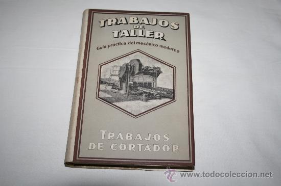 1415- CURIOSO LIBRO ' TRABAJOS DE TALLER ( TRABAJOS DE CORTADOR), POR ERICH KRABBE; AÑO 1944 (Libros Antiguos, Raros y Curiosos - Ciencias, Manuales y Oficios - Otros)