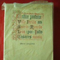 Libros antiguos: CRITICA PROFANA: VALLE INCLAN, AZORIN, RICARDO LEON. JULIO CASARES. ED. RENACIMIENTO. AÑOS 30.. Lote 27999933
