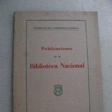 Libros antiguos: PUBLICACIONES DE LA BIBLIOTECA NACIONAL.1935. 033. Lote 28008608