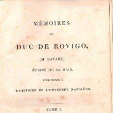 Libros antiguos: MEMORIAS DEL DUQUE DE ROVIGO,EN FRANCÉS,NAPOLEÓN,TRES TOMOS,1828,PRECIOSA ENCUADERNACIÓN. Lote 28099017
