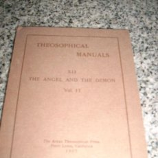 Libros antiguos: THEOSOPHICAL MANUALS XII THE ANGEL AND THE DEMON - ARYAN THEOSOPHICAL PRESS - USA - 1907. Lote 28052923