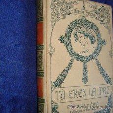 Libros antiguos: TU ERES LA PAZ, MONTANER SIMON. Lote 28196509