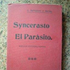 Libros antiguos: SYNCERASTO EL PARASITO. NOVELA DE COSTUMBRES ROMANAS. E. BARRIOBERO Y HERRÁN. ED. PUEYO, 1908.. Lote 28087966