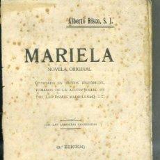 Libros antiguos: ALBERTO RISCO : MARIELA (1923). Lote 28100277