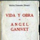Libros antiguos: FERNÁNDEZ ALMAGRO : VIDA Y OBRA DE ÁNGEL GANIVET (1930). Lote 28101078