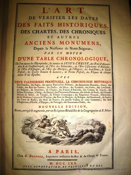 1770,ARTE DE VERIFICAR LOS DATOS,TANTO HISTÓRICOS,MONUMENTOS,PARÍS,EXCEPCIONAL!!!,GRAN TAMAÑO!!!! (Libros Antiguos, Raros y Curiosos - Otros Idiomas)