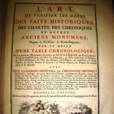 Libros antiguos: 1770,ARTE DE VERIFICAR LOS DATOS,TANTO HISTÓRICOS,MONUMENTOS,PARÍS,EXCEPCIONAL!!!,GRAN TAMAÑO!!!!. Lote 28133198