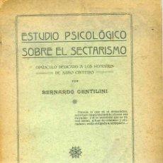 Libros antiguos: ESTUDIO PSICOLÓGICO SOBRE EL SECTARISMO (1916). Lote 28113174