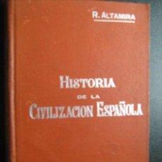 Libros antiguos: HISTORIA DE LA CIVILIZACIÓN ESPAÑOLA. ALTAMIRA, RAFAEL. MANUALES SOLER. Lote 28136030