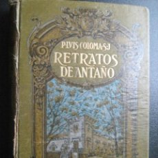 Libros antiguos: RETRATOS DE ANTAÑO (TOMO I). COLOMA, LUIS. 1914. Lote 75770286