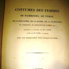 Libros antiguos: 1827,TRAJES DE MUJERES DE EUROPA,EXCEPCIONALES LÁMINAS COLOREADAS,ENCUADERNACIÓN FUERA DE SERIE. Lote 28148612