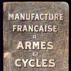 Libros antiguos: MANUFACTURE FRANÇAISE D´ARMES ET CYCLES. SAINT- ETIENNE. 1914. CATALOGO DE CICLOS DE LAS ARMAS. Lote 28150237