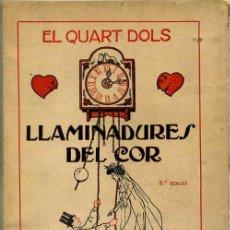 Libros antiguos: LLAMINADURES DEL COR - XISTOS I OCURRÈNCIES SOBRE'L PLET DEL MATRIMONI I LES SEVES CONSEQÜENCIES. Lote 28153419