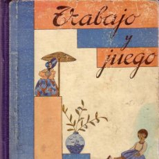 Libros antiguos: TRABAJO Y JUEGO.BARCELONA 1936. Lote 28159238