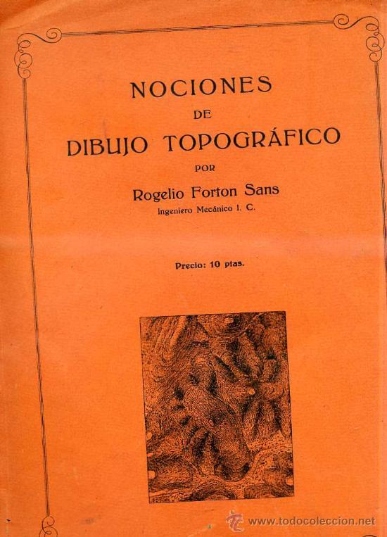 FORTON SANS : NOCIONES DE DIBUJO TOPOGRÁFICO (Libros Antiguos, Raros y Curiosos - Ciencias, Manuales y Oficios - Otros)