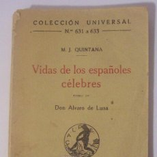 Libros antiguos: COLECCIÓN UNIVERSAL VIDAS DE LOS ESPAÑOLES CÉLEBRES DE M.J.QUINTANA.. Lote 28173281