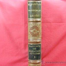 Libros antiguos: INFORME HISTORIA DIVERSAS PROFESIONES EXPOSICIÓN UNIVERSAL PARIS EXPOSITION UNIVERSELLE DE 1867. Lote 28530763