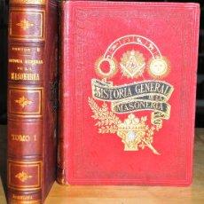 Libros antiguos: 1883.- HISTORIA GENERAL DE LA MASONERIA. OBRA MONUMENTAL. DANTON. EMILIO CASTELAR.. Lote 26380887