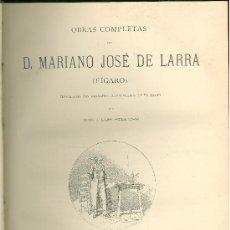Libros antiguos: OBRAS COMPLETAS DE D. MARIANO JOSE DE LARRA. FIGARO. BARCELONA 1886. MONTANER Y SIMON EDITORES. . Lote 28234977
