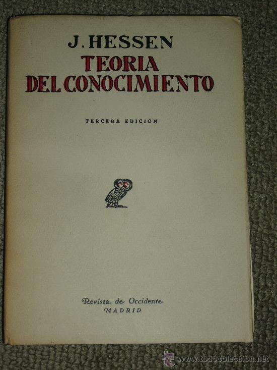 J. HESSEN: TEORÍA DEL CONOCIMIENTO, MADRID, 1936. FILOSOFÍA (Libros Antiguos, Raros y Curiosos - Pensamiento - Otros)