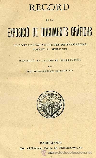 RECORD DE LA EXPOSICIÓ DE DOCUMENTS GRÁFICHS DE COSES DESAPAREGUDES EN BARCELONA AL SEGLE XIX (1901) (Libros Antiguos, Raros y Curiosos - Historia - Otros)