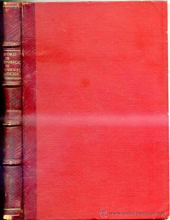 Libros antiguos: RECORD DE LA EXPOSICIÓ DE DOCUMENTS GRÁFICHS DE COSES DESAPAREGUDES EN BARCELONA AL SEGLE XIX (1901) - Foto 4 - 28314424