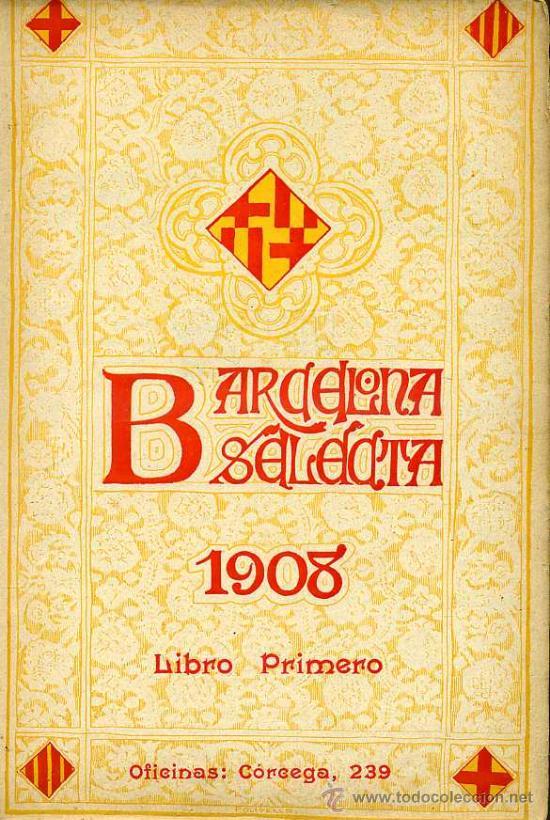 Libros antiguos: BARCELONA SELECTA - LIBRO PRIMERO Y LIBRO SEGUNDO (1908) - Foto 2 - 28316135