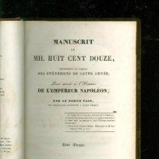 Libros antiguos: MANUSCRIT DE MIL CENT DOUZE. 2 TOMOS. PARIS. 1827. NAPOLEON. LOMO EN PIEL. . Lote 28328266