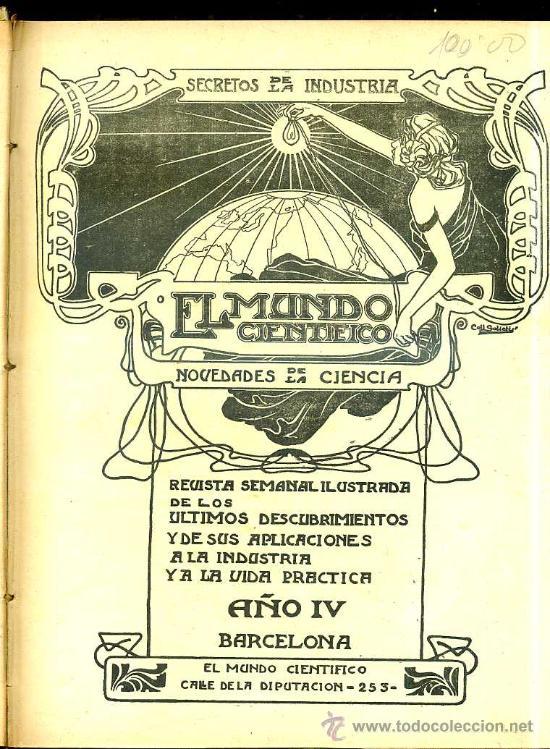 Libros antiguos: EL MUNDO CIENTÍFICO - 194 NÚMEROS AÑOS 1899 A 1903 - CUATRO TOMOS - Foto 9 - 28341841
