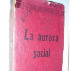 Libros antiguos: 1901 LA AURORA SOCIAL CONDE LEON TOLSTOY. Lote 28366514