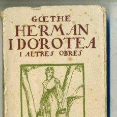Libros antiguos: GOETHE : HERMAN I DOROTEA (C. 1920) CATALÁN. Lote 28389688