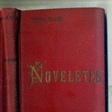 Libros antiguos: OSCAR WILDE : NOVELETES (1906) CATALÁN. Lote 28389760