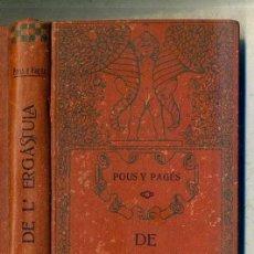 Libros antiguos: POUS Y PAGÉS : DE L'ERGÀSTULA VOL. I (1909) CATALÁN. Lote 28389783