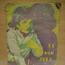 Libros antiguos: LA NOVELLA D´ARA Nº 22 EL NEN JUEU 17 NOVIEMBRE DE 1923. Lote 28407616