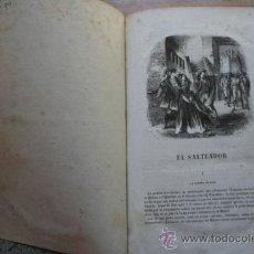 Libros antiguos: EL SALTEADOR.. Lote 28411075