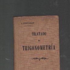 Libros antiguos: JUAN CORTAZAR TRATADO DE TRIGONOMETRIA Y TOPOGRAFIA PARIS CASA EDITORIAL GARNIER HERMANOS. Lote 28429110