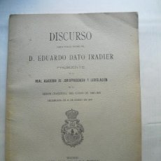 Libros antiguos: 1908 DISCURSO DE EDUARDO DATO PRESIDENTE DE LA REAL ACADEMIA DE JURISPRUDENCIA EN LA MISMA. Lote 28451656