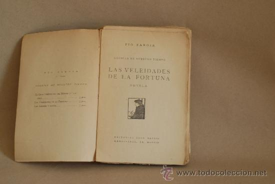 PIO BAROJA. LAS VELEIDADES DE LA FORTUNA. CARO RGGIO, MADRID. (Libros Antiguos, Raros y Curiosos - Literatura - Otros)