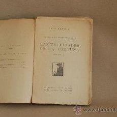 Libros antiguos: PIO BAROJA. LAS VELEIDADES DE LA FORTUNA. CARO RGGIO, MADRID.. Lote 28532764