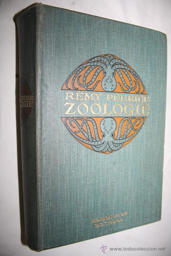 0109- ZOOLOGIE. RÉMY PERRIER. 1912 (Libros Antiguos, Raros y Curiosos - Ciencias, Manuales y Oficios - Otros)